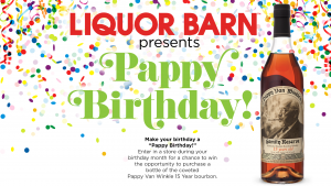 liquor barn presents Pappy Birthday
