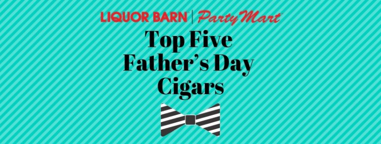 Top Five Father's Day Cigars
